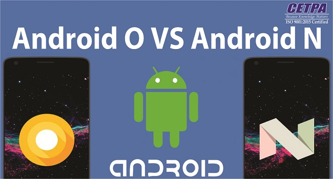 Android Oreo vs Android Nougat