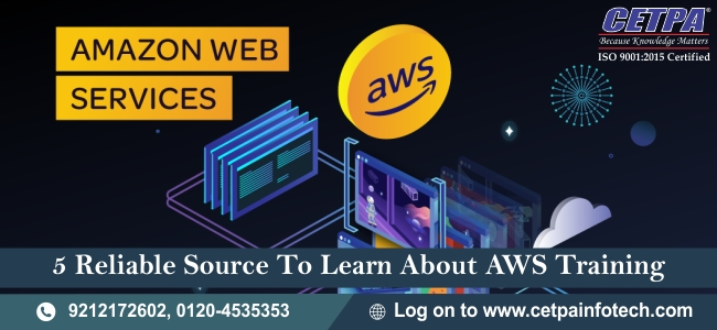 5 Reliable Source to Learn About AWS Training