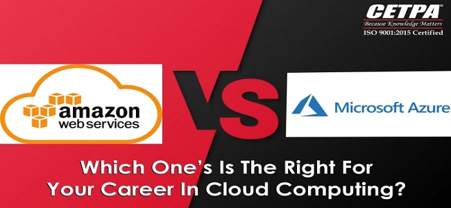 AWS V/S Azure – Which One's Is The Right For Your Career In Cloud Computing?