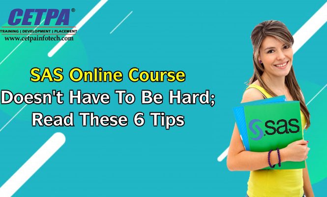 Sas Online Course Doesn't Have To Be Hard_ Read These 6 Tips