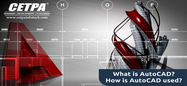 What is AutoCAD? Why AutoCad Is Used