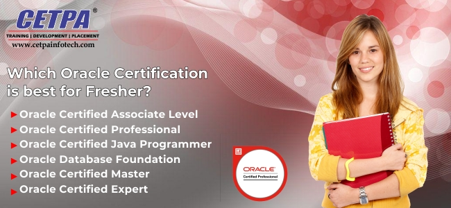 Which Oracle Certification is best for Fresher