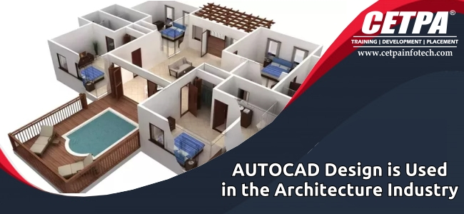 AUTOCAD Design is Used in the Architecture Industry