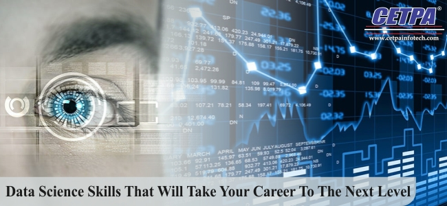 Data Science Skills That Will Take Your Career To The Next Level