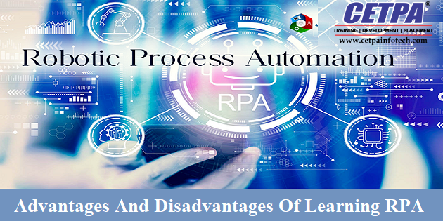 Advantages & Disadvantages of learning RPA