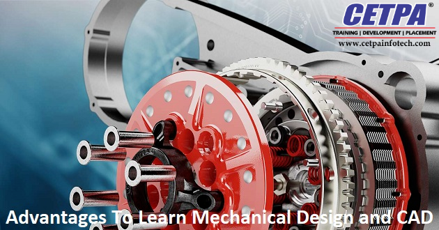 Advantages to Learn Mechanical Design and CAD