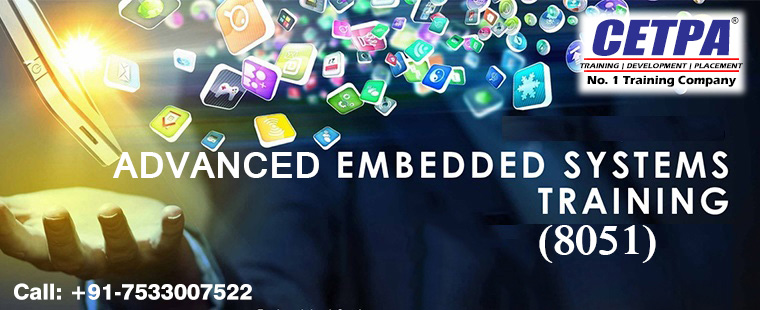 Advanced Embedded Systems Training In Noida Delhi Ncr Cetpa Infotech